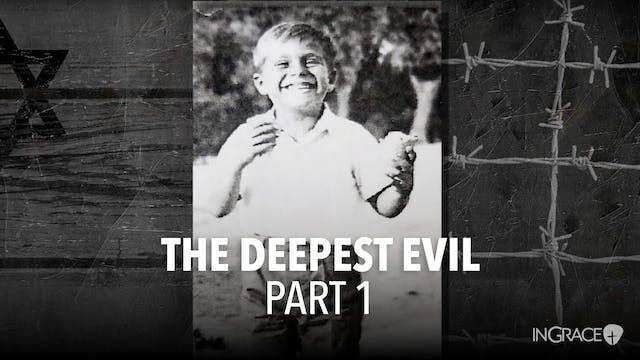 The Darkest Evil - Part 1
