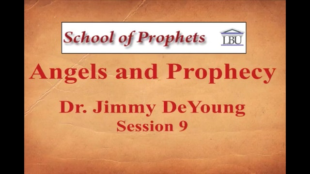 Angels and Prophecy 9