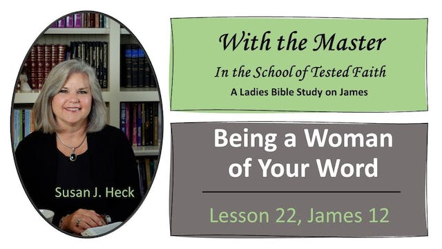 Being A Woman Of Your Word