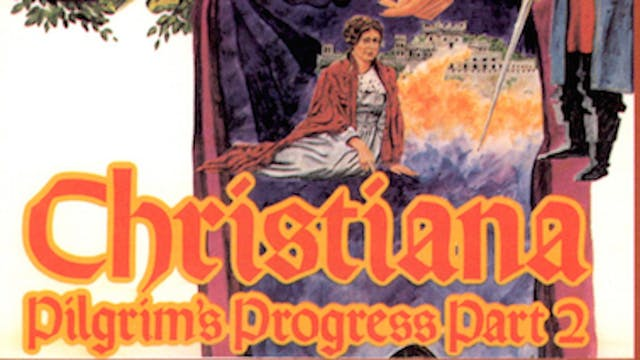 Christiana (Pilgrim's Progress - Part 2)