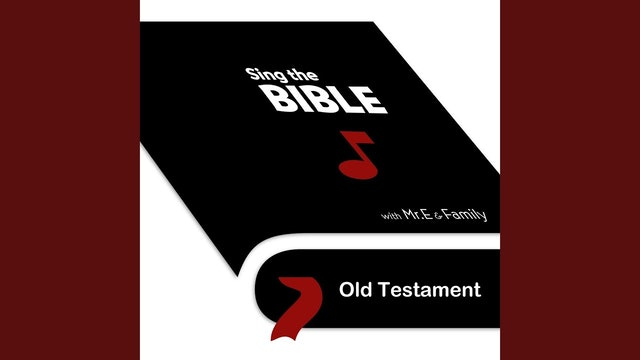 Sing the Bible: Old Testament