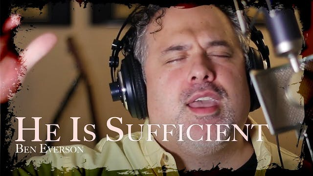 He Is Sufficient for Me