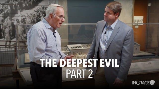 The Darkest Evil - Part 2