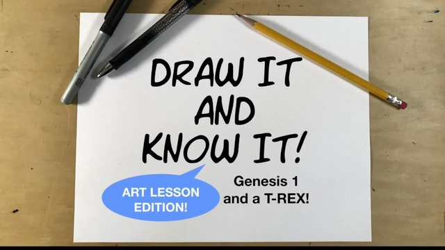 Draw It And Know It - Art Lesson Edition - Genesis 1...And a T-Rex!
