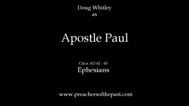 The Apostle Paul To The Ephesians - Preachers Of The Past