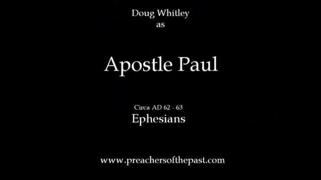 The Apostle Paul To The Ephesians - P...
