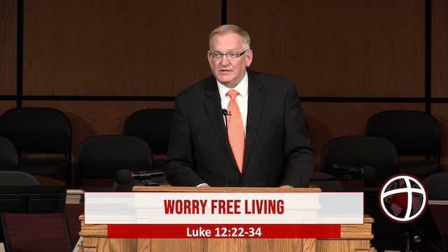 "At Calvary ""Worry Free Living"""