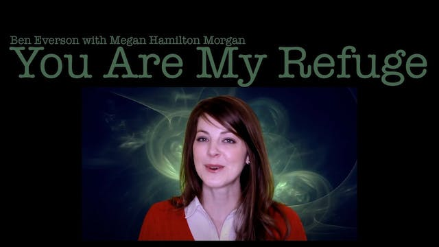 You Are My Refuge (with Megan Hamilto...