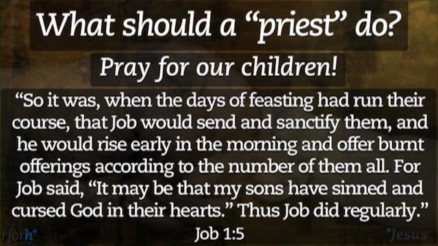 How Can A Father Be A Priest To His Family?