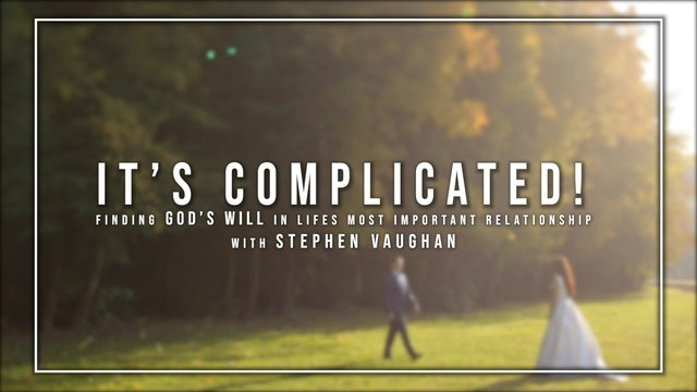 It's Complicated - Stephen Vaughan