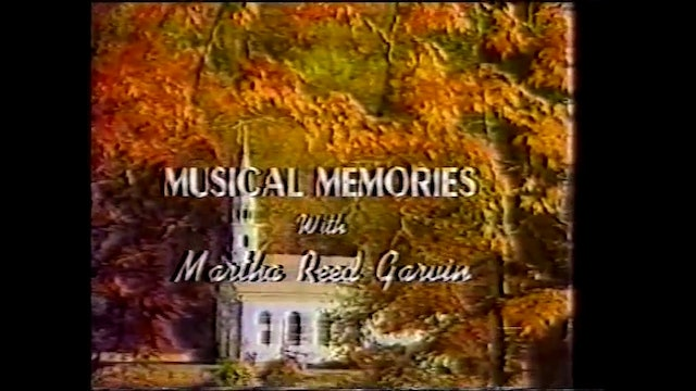 Requests: Wonderful Words - Musical Memories with Martha Reed Garvin