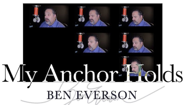 My Anchor Holds (A Cappella)