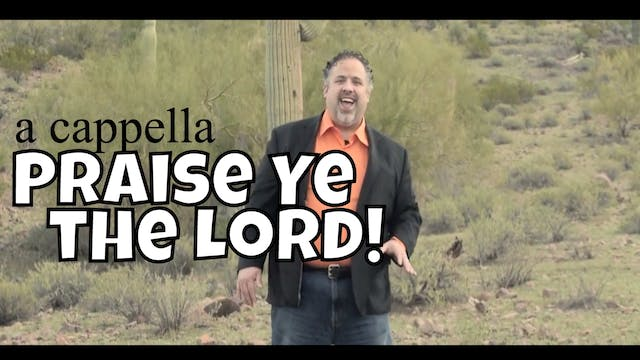 Praise Ye the Lord (A Cappella)