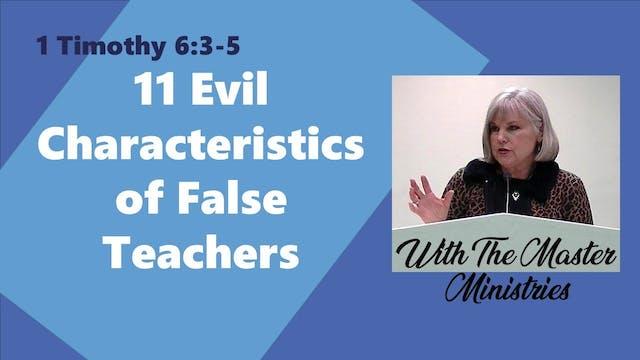 11 Evil Characteristics Of False Teac...