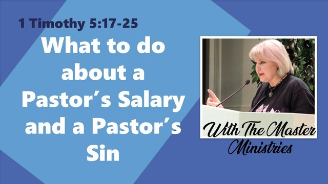 What To Do About A Pastor's Salary And A Pastor's Sin