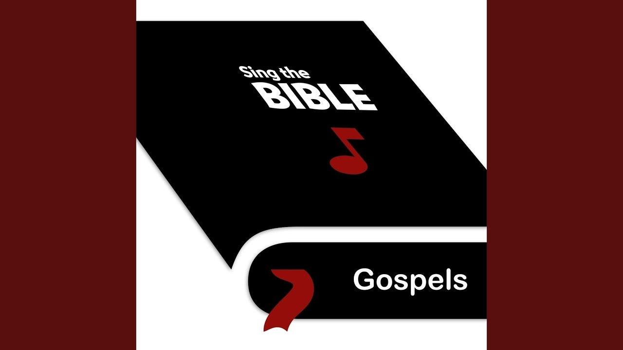 Sing the Bible: Gospels