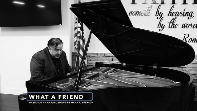 What a Friend We Have in Jesus (Piano)