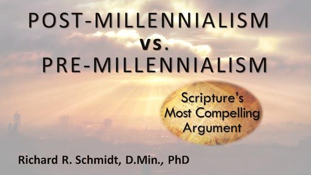 A Look At Post-Millennialism