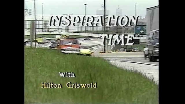 Inspiration Time with Hilton Griswold - Episode 25