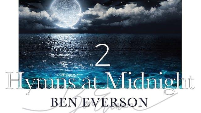 Hymns at Midnight Volume 2