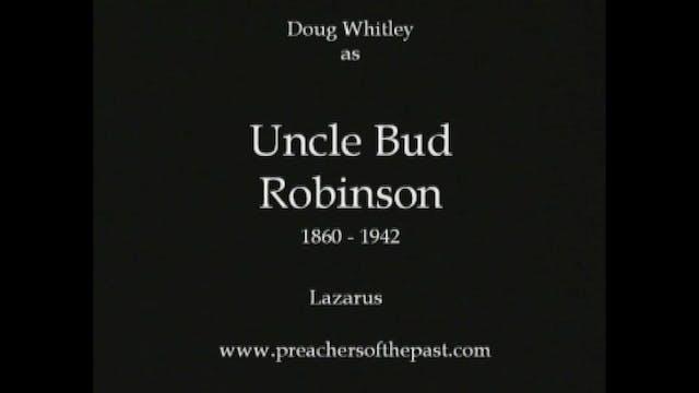 Uncle Bud Robinson On Lazarus - Preac...