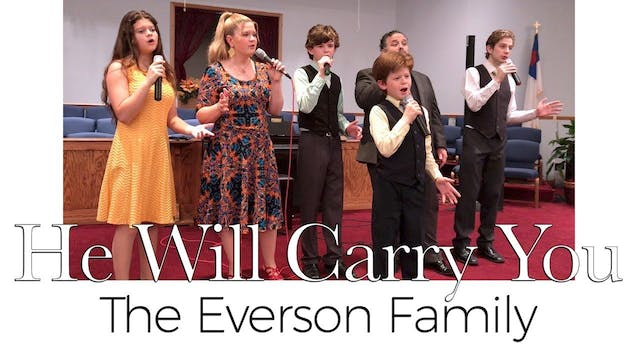 He Will Carry You (Family, A Cappella)