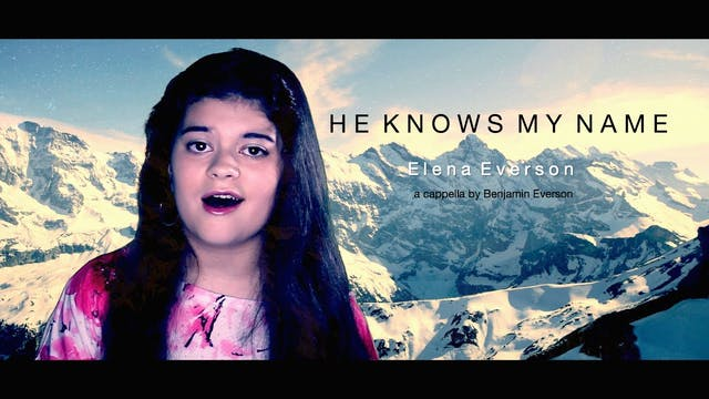 He Knows My Name (Elena Everson, A Ca...