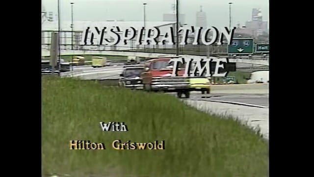 Inspiration Time with Hilton Griswold...