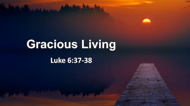"""At Calvary """"Gracious Living"""""""