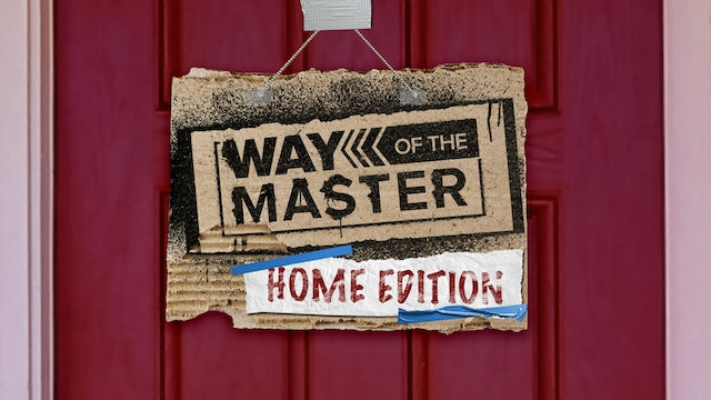 Way Of The Master: Home Edition