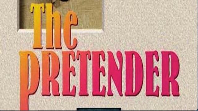 The Pretender - Preview