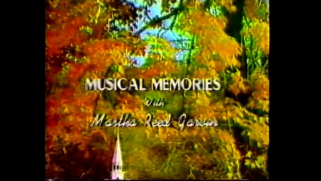 Requests: The Lord's Return - Musical Memories with Martha Reed Garvin