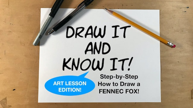 Draw It And Know It - Art Lesson Edition - How To Draw A Fennec Fox