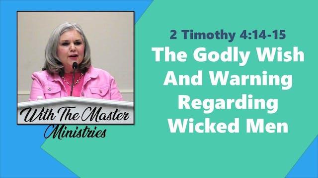 The Godly Wish And Warning Regarding ...
