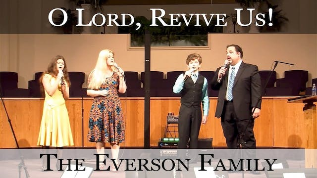 O Lord Revive Us! (Family)