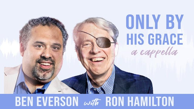 Only By His Grace (with Ron Hamilton)