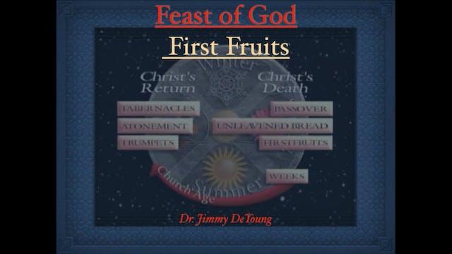4 - First Fruits