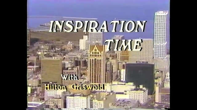 Inspiration Time with Hilton Griswold - Episode 2