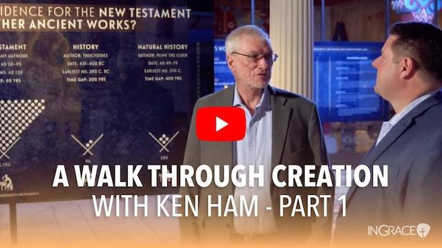A Walk Through Creation, Part 1