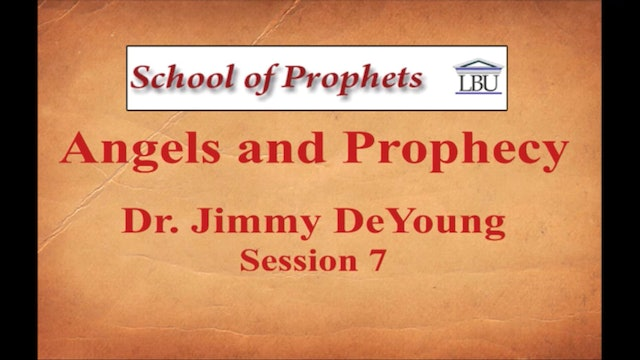 Angels and Prophecy 7