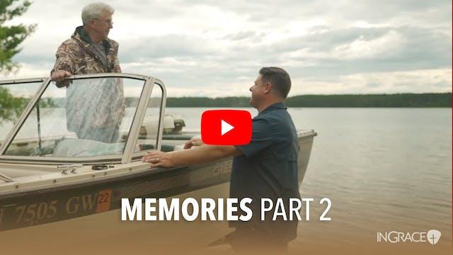 Memories - Part 2