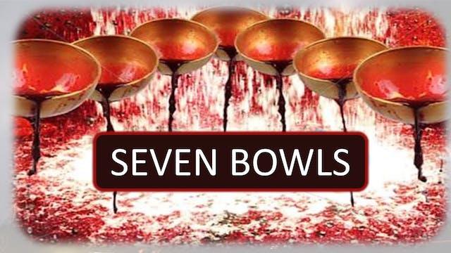 The 7 Bowl Judgements - Bowl 3: River...