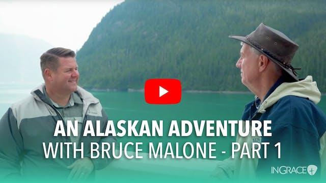 An Alaskan Adventure - Part 1