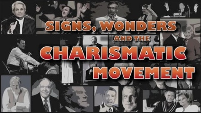 Signs, Wonders, and the Charismatic Movement