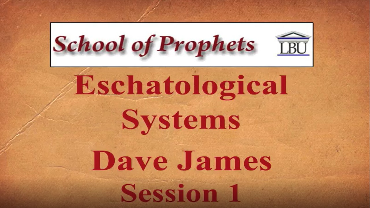 Eschatological Systems