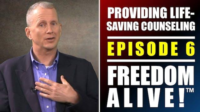 Providing Life-Saving Counseling with...