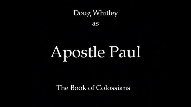 The Apostle Paul To The Colossians - ...