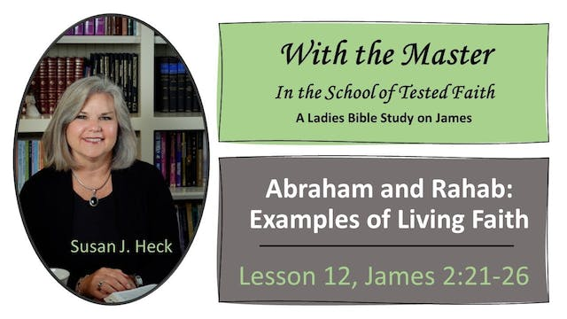 Abraham And Rahab Examples Of Living ...