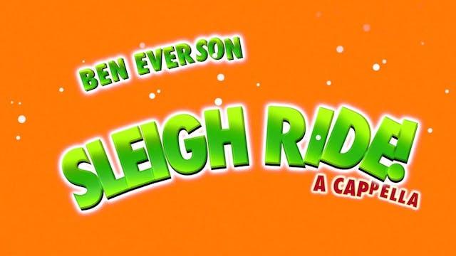 Sleigh Ride! (A Cappella)