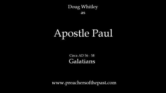 The Apostle Paul To The Galatians - P...
